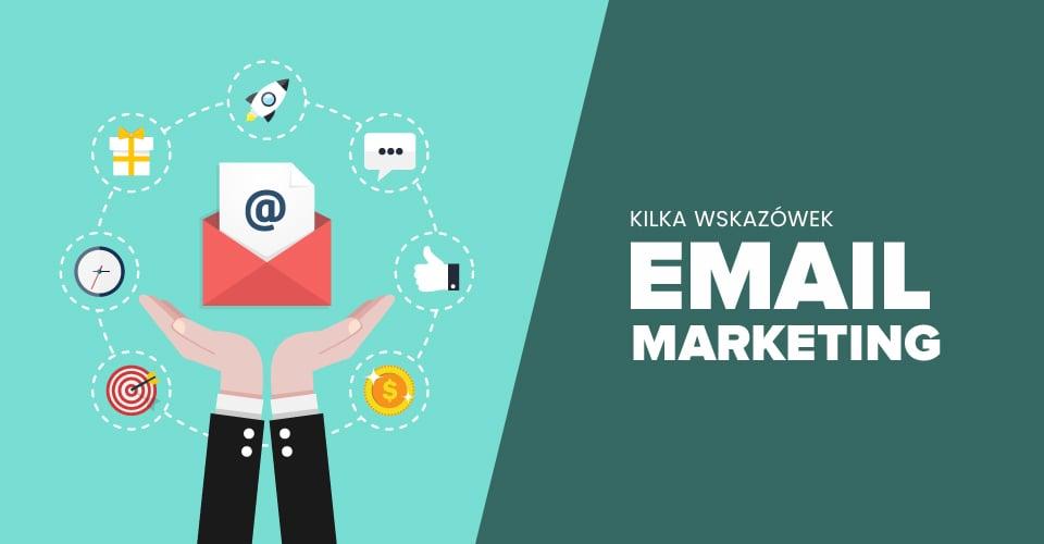 Email marketing – kilka wskazówek